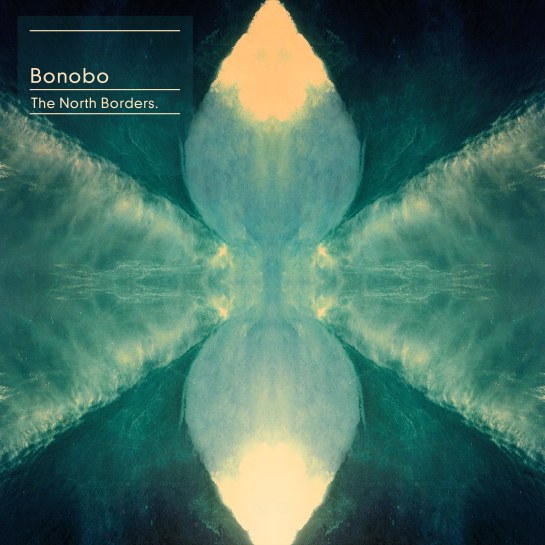 bonobo - the nothern borders